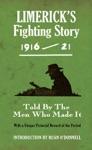 Limericks Fighting Story 1916-21