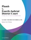 Plumb V Fourth Judicial District Court
