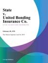 State V United Bonding Insurance Co