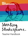 Starting Shakespeare Teacher Handbook
