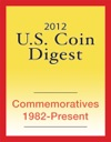 2012 US Coin Digest Commemoratives 1982-Present