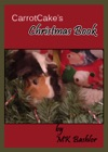 Carrot Cakes Christmas Book
