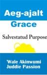 Aeg-ajalt Grace  Salvestatud Purpose
