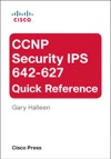 CCNP Security IPS 642-627 Quick Reference 2e