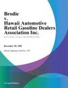 Brodie V Hawaii Automotive Retail Gasoline Dealers Association Inc