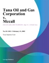 Tana Oil And Gas Corporation V Mccall
