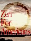 Zen For Americans