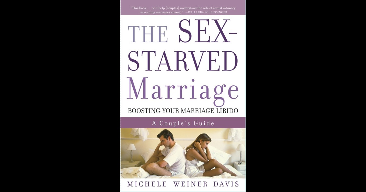 The Sex-Starved Marriage by Michele Weiner Davis on iBooks