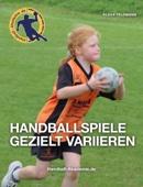 Handballspiele gezielt variieren