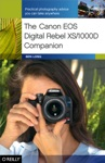 The Canon EOS Digital Rebel XS1000D Companion