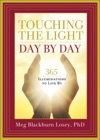 Touching The Light Day By Day