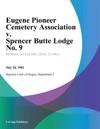 Eugene Pioneer Cemetery Association V Spencer Butte Lodge No 9