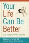 Your Life Can Be Better Using Strategies For Adult ADDADHD