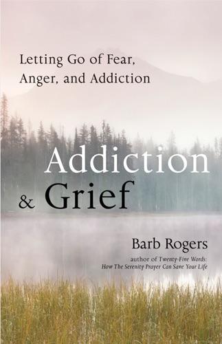 Addiction  Grief