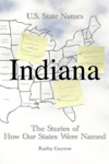 How Indiana Got Its Name
