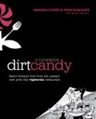 Dirt Candy: A Cookbook - Amanda Cohen, Ryan Dunlavey & Grady Hendrix Cover Art