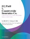 U Patil V Countrywide Insurance Co