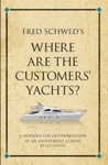 Fred Schweds Where Are The Customers Yachts