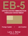 EB-5 United States Immigration Through Foreign Investment