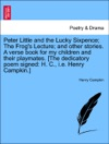 Peter Little And The Lucky Sixpence The Frogs Lecture And Other Stories A Verse Book For My Children And Their Playmates The Dedicatory Poem Signed H C Ie Henry Campkin