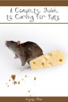 The Complete Guide On Caring For Rats