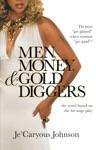 Men Money  Gold Diggers