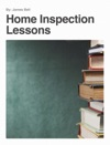 Home Inspection Lessons