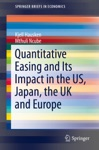 Quantitative Easing And Its Impact In The US Japan The UK And Europe