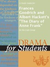 A Study Guide For Frances Goodrich And Albert Hacketts The Diary Of Anne Frank