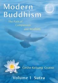 Modern Buddhism: Volume 1 Sutra - Geshe Kelsang Gyatso Book