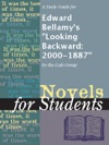 A Study Guide For Edward Bellamys Looking Backward 2000-1887