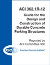 ACI 3621R-12 Guide For The Design And Construction Of Durable Concrete Parking Structures