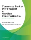 Commerce Park At Dfw Freeport V Mardian Construction Co