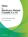 Mims V Hardware Mutual Casualty Co Et