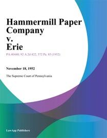 HAMMERMILL PAPER COMPANY V. ERIE