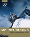Mountaineering The Freedom Of The Hills 8th Edition