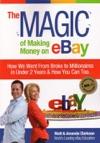 The Magic Of Making Money On EBay