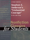 A Study Guide For Stephen E Ambroses Undaunted Courage