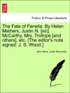 The Fate Of Fenella By Helen Mathers Justin N Sic McCarthy Mrs Trollope And Others Etc The Editors Note Signed J S Wood Vol II