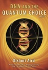DNA And The Quantum Choice