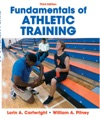 Fundamentals Of Athletic Training Third Edition