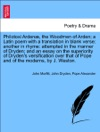 Philotoxi Arden The Woodmen Of Arden A Latin Poem With A Translation In Blank Verse Another In Rhyme Attempted In The Manner Of Dryden And An Essay On The Superiority Of Drydens Versification Over That Of Pope And Of The Moderns By J Weston