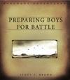 Preparing Boys For Battle