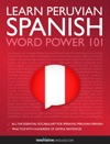 Learn Peruvian Spanish - Word Power 101