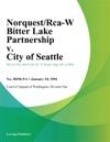 NorquestRca-W Bitter Lake Partnership V City Of Seattle