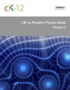 CK-12 Peoples Physics Book Version 3