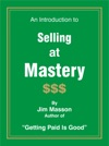 An Introduction To Selling At Mastery