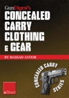 Gun Digests Concealed Carry Clothing  Gear EShort
