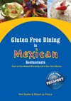 Gluten Free Dining In Mexican Restaurants
