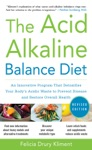 The Acid Alkaline Balance Diet Second Edition